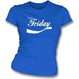 Robin Friday (Cardiff) Enjoy-Style Womens Slim Fit T-Shirt