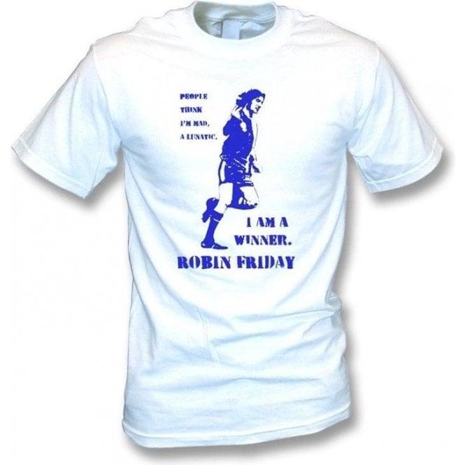 Robin Friday - I am a winner (Banksy Style) T-Shirt