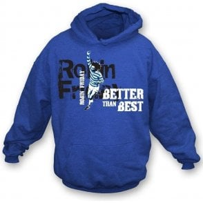 Robin Friday (Reading) - Better than Best hooded sweatshirt