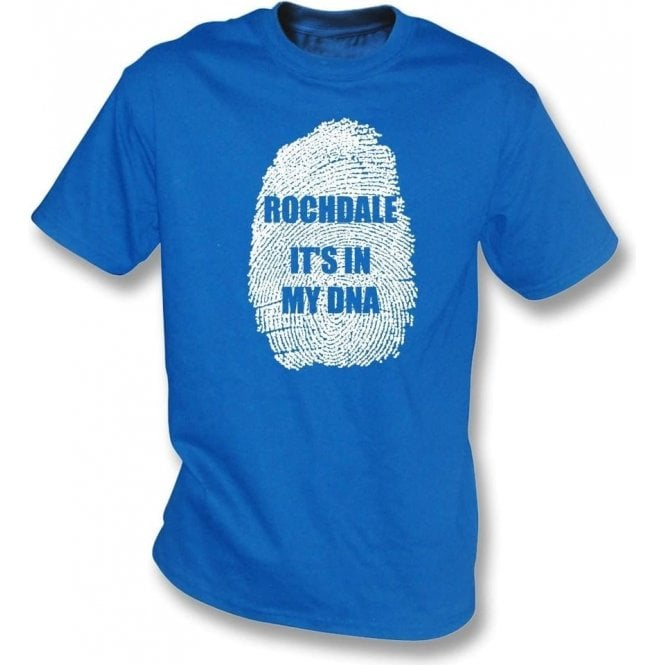 Rochdale - It's In My DNA T-Shirt