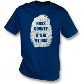 Ross County - It's In My DNA T-Shirt