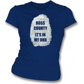 Ross County - It's In My DNA Womens Slim Fit T-Shirt