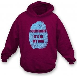 Scunthorpe - It's In My DNA Hooded Sweatshirt