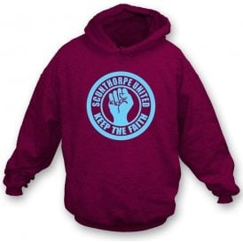 Scunthorpe Keep the Faith Hooded Sweatshirt