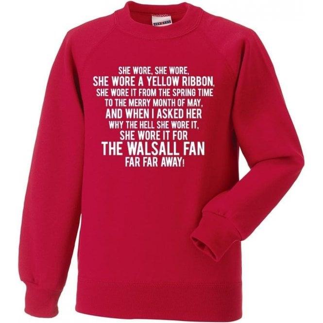 She Wore A Yellow Ribbon (Walsall) Sweatshirt