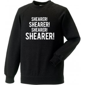 Shearer! Shearer! Sweatshirt (Newcastle United)