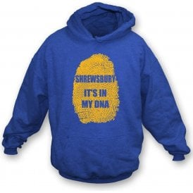Shrewsbury - It's In My DNA Hooded Sweatshirt