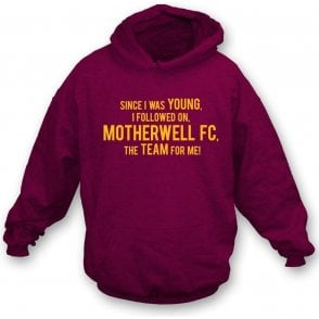 Since I Was Young (Motherwell) Hooded Sweatshirt