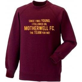 Since I Was Young (Motherwell) Sweatshirt