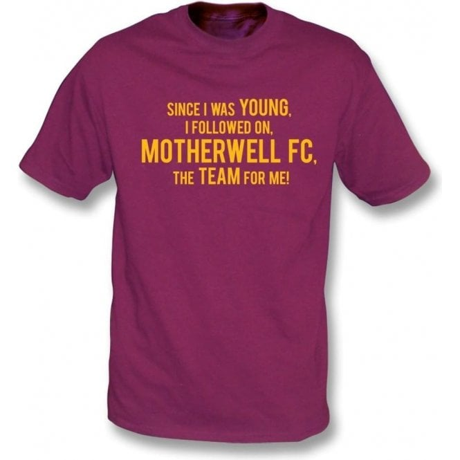 Since I Was Young (Motherwell) T-Shirt