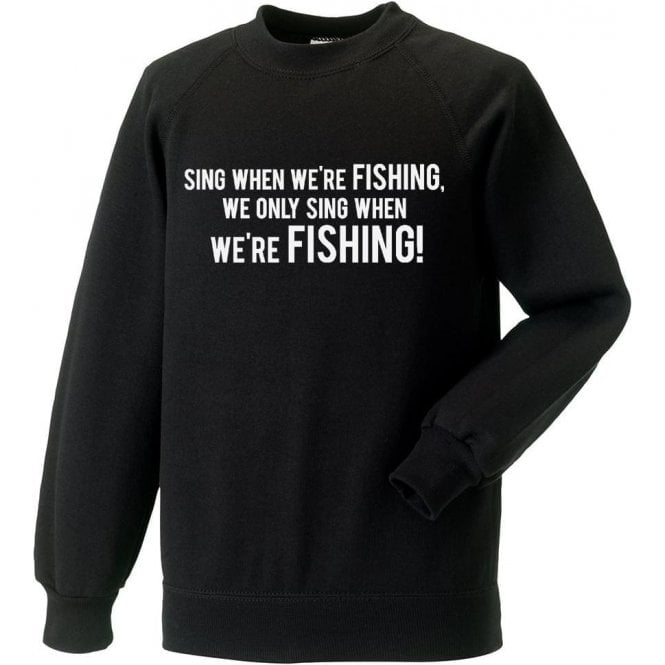 Sing When We're Fishing (Grimsby Town) Sweatshirt