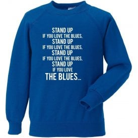 Stand Up If You Love The Blues (Everton) Sweatshirt