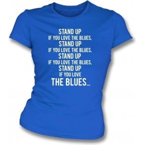 Stand Up If You Love The Blues (Everton) Womens Slim Fit T-Shirt