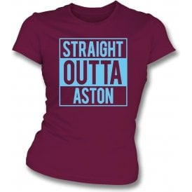 Straight Outta Aston (Villa) Womens Slim Fit T-Shirt