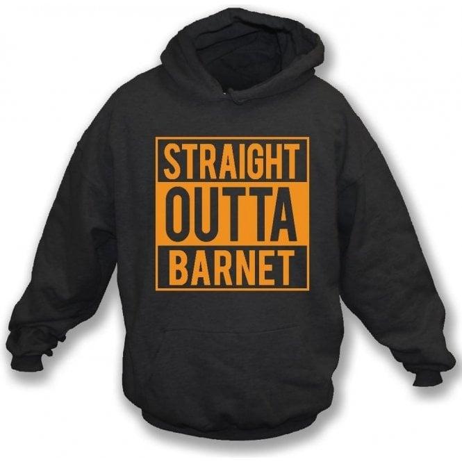 Straight Outta Barnet Hooded Sweatshirt