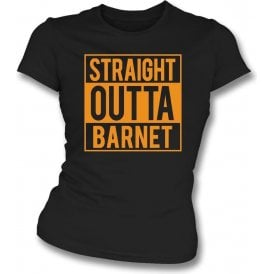 Straight Outta Barnet Womens Slim Fit T-Shirt
