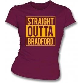 Straight Outta Bradford Womens Slim Fit T-Shirt