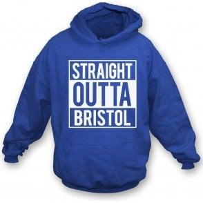 Straight Outta Bristol (Rovers) Hooded Sweatshirt