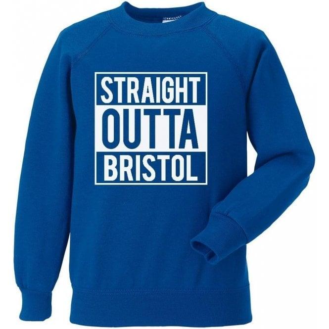 Straight Outta Bristol (Rovers) Sweatshirt