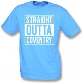 Straight Outta Coventry T-Shirt