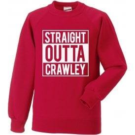 Straight Outta Crawley Sweatshirt