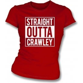 Straight Outta Crawley Womens Slim Fit T-Shirt