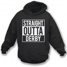 Straight Outta Derby Kids Hooded Sweatshirt