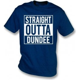 Straight Outta Dundee T-Shirt