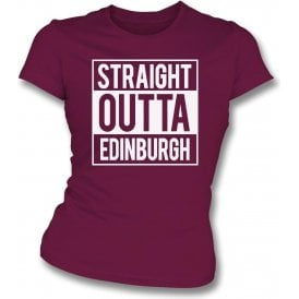 Straight Outta Edinburgh (Hearts) Womens Slim Fit T-Shirt