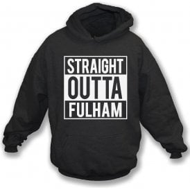 Straight Outta Fulham Hooded Sweatshirt