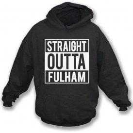 Straight Outta Fulham Hooded Sweatshirt