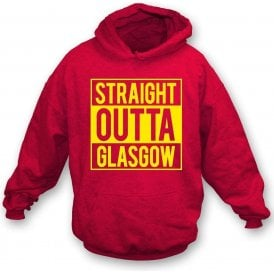 Straight Outta Glasgow (Partick Thistle) Hooded Sweatshirt