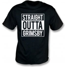 Straight Outta Grimsby T-Shirt