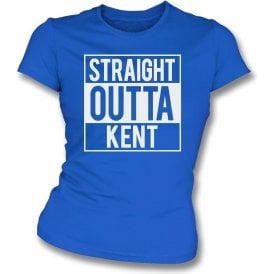 Straight Outta Kent (Gillingham) Womens Slim Fit T-Shirt