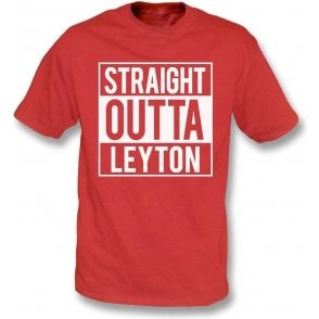 Straight Outta Leyton (Orient) T-Shirt