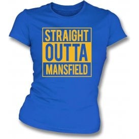 Straight Outta Mansfield Womens Slim Fit T-Shirt