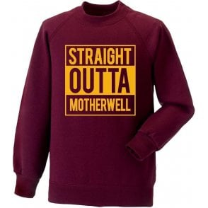 Straight Outta Motherwell Sweatshirt
