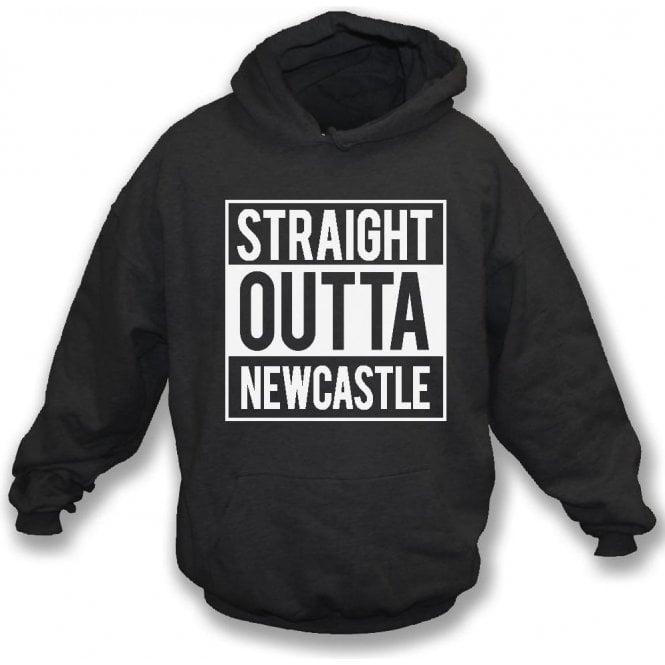 Straight Outta Newcastle Hooded Sweatshirt