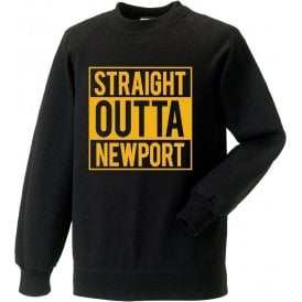 Straight Outta Newport Sweatshirt