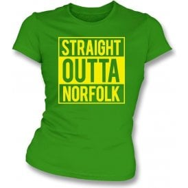 Straight Outta Norfolk (Norwich City) Womens Slim Fit T-Shirt