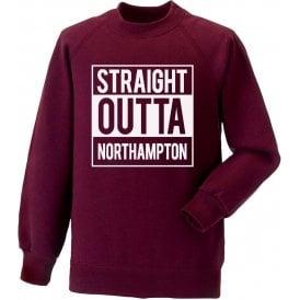 Straight Outta Northampton Sweatshirt
