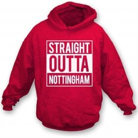 Straight Outta Nottingham (Forest) Kids Hooded Sweatshirt
