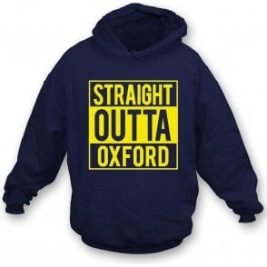 Straight Outta Oxford Hooded Sweatshirt