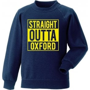 Straight Outta Oxford Sweatshirt