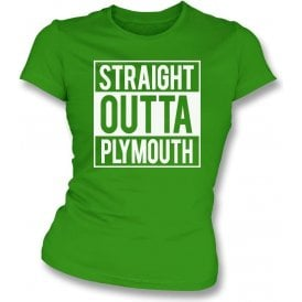 Straight Outta Plymouth Womens Slim Fit T-Shirt