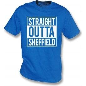 Straight Outta Sheffield (Wednesday) T-Shirt
