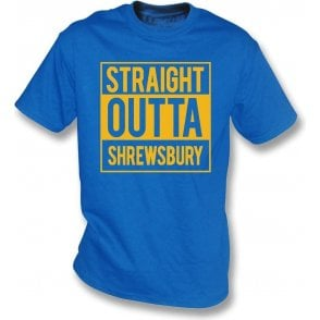 Straight Outta Shrewsbury T-Shirt