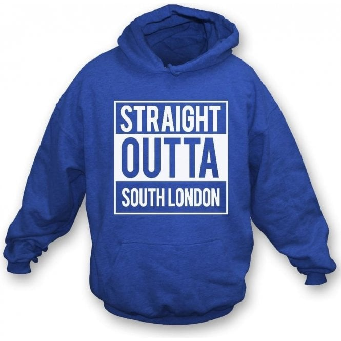 Straight Outta South London (Millwall) Hooded Sweatshirt