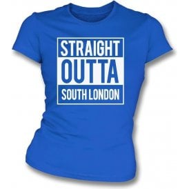 Straight Outta South London (Millwall) Womens Slim Fit T-Shirt