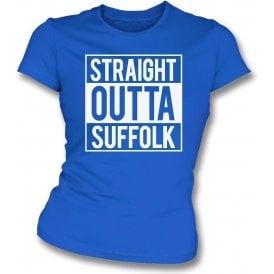 Straight Outta Suffolk (Ipswich Town) Womens Slim Fit T-Shirt